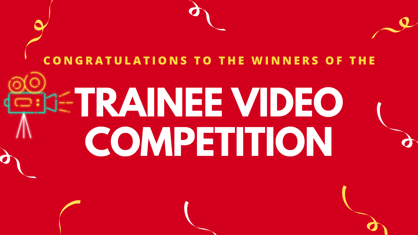 Red banner saying Trainee Video Competition
